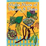 Make More of Beans & Peas (Make More of Vegetables)by Patricia Harbottle