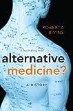 Alternative Medicine?: A History