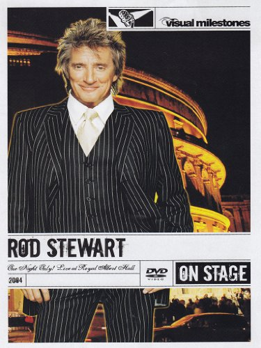 Rod Stewart - One Night Only - Live At The Royal