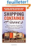 Shipping Container Homes: The Complet...