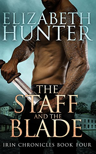 The Staff and the Blade: Irin Chronicles Book Four (Blade Staff compare prices)