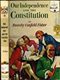 Our Independence and the Constitution.  Landmark Books Series No. 5