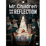 Mr.Children REFLECTION{Live&Film}