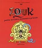 """Afficher """"Zouk, la petite sorcière n° 12 Zouk, la petite sorcière deviendra grande"""""""