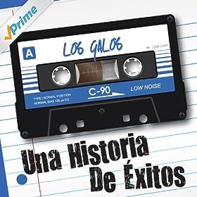 .com: Una Historia de Éxitos: Los Galos: Los Galos: MP3 Downloads