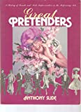 Great Pretenders: A History of Female and Male Impersonation in the Performing Arts