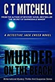 Murder On The Beach: A Detective Jack Creed Novel - International Mystery Thriller And Suspense Series (Cabarita Crimes Series Book 4)