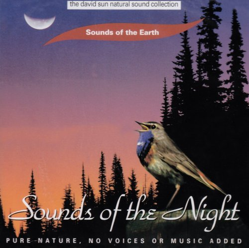Various Artists - Sounds of the Earth: Sounds of the Night - Zortam Music