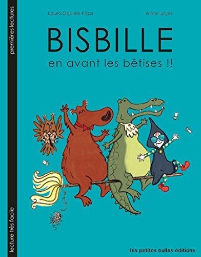 Bisbille (2) : En avant les bêtises