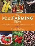The Mini Farming Bible: The Complete...