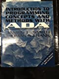 Introduction to Programming Concepts and Methods With Ada/Book and Disk (Mcgraw-Hill Series in Computer Science) (0079117252) by James F. Smith