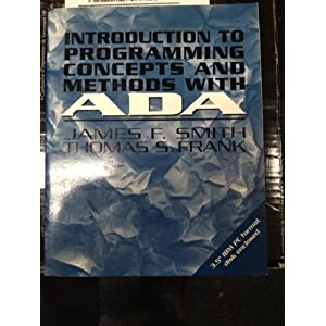 Introduction to Programming Concepts and Methods with ADA (Mcgraw-Hill Series in Computer Science)