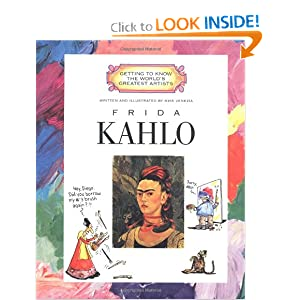 Frida Kahlo (Getting to Know the World's Greatest Artists) Mike Venezia