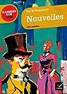 Nouvelles (Maupassant) - Classiques & Cie lycée par Guy Maupassant (de)