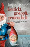 Gestickt, gestopft, gemeuchelt: Kommissar Seifferheld ermittelt (Knaur TB)
