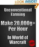 Unconventional Farming: Make 20000+ g...
