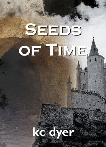 Seeds of Time: An Eagle Glen Trilogy Book - kc dyer