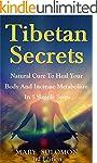 TIBETAN SECRETS: Natural Cure To Heal...