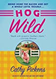 Hog Wild (Southern Fried featuring Avery Andrews)