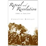 Repeal and Revolution: 1848 in Irelandby Christine Kinealy