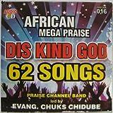 African Mega Praise Dis Kind God CD Album (includes the Smash Hit DOUBLE DOUBLE!)