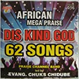 Praise Channel Band African Mega Praise Dis Kind God CD Album (includes the Smash Hit DOUBLE DOUBLE!)