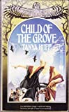 The Child of the Grove (Wizard Crystal)