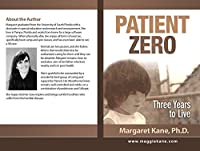 Patient Zero: Three Years To Live by Margaret Kane PhD ebook deal