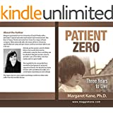 Patient Zero: Three Years to Live