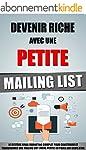 Devenir Riche Avec Une Petite Mailing...