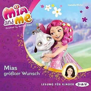 Mias größter Wunsch (Mia and Me 2) Hörbuch