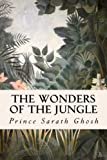 The Wonders of the Jungle