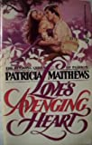 Love's Avenging Heart (0523423640) by Matthews, Patricia