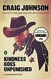 Kindness Goes Unpunished: A Walt Longmire Mystery (Walt Longmire Mysteries Book 3)