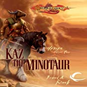 Kaz the Minotaur: Dragonlance: Heroes, Book 4 | [Richard A. Knaak]