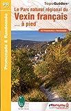 echange, troc FFRP - Le Parc naturel régional du Vexin français... à pied