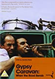 Gypsy Caravan: When the Road Bends ( When the Road Bends: Tales of a Gypsy Caravan ) [ NON-USA FORMAT, PAL, Reg.2 Import - United Kingdom ]