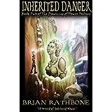 Inherited Danger (Godsland  Series Book 2) ~ Brian Rathbone