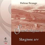 Slægtens arv (Sværkeslægten 3) | Helene Strange
