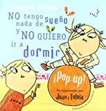 Lauren Child No tengo nada de sueno y no quiero ir a dormir/ I'm not sleepy and I don't want to go to sleep
