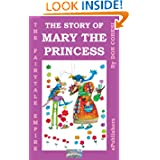 The Fairytale Empire: The Story of Mary the Princess