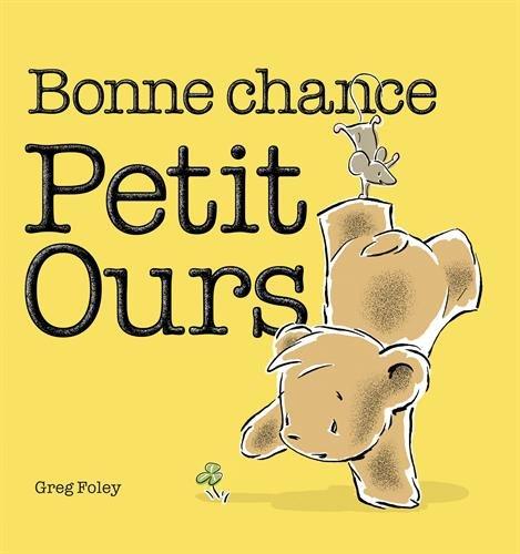 Bonne chance, Petit Ours