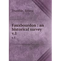 Fauxbourdon, An Historical Survey, Vol 1