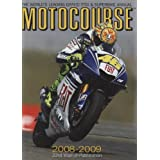 Motocourse 2008-2009: The Worlds Leading MotoGP and Superbike Annualby Michael Scott