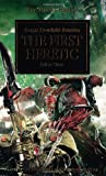 The First Heretic (The Horus Heresy)