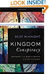 Kingdom Conspiracy: Returning to the...