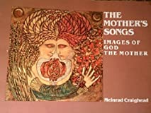 The Mother's Songs: Images of God the Mother