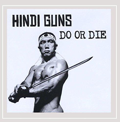 Hindi Guns - DO OR DIE