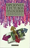 img - for Opciones y Futuros Financieros (Coleccion Empresa y Gestion) (Spanish Edition) book / textbook / text book