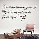 Mur de Matter DONOT compromis vous vous sont tous vous avez Got Janis Joplin amovible vinyle grand lettre Décoration Murale Sticker mural Art mural DIY, marron, Small Size...